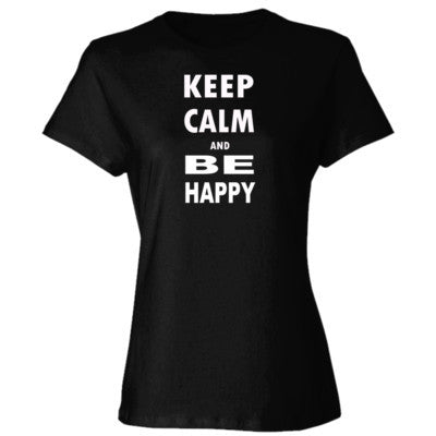 Keep Calm and Be Happy - Ladies' Cotton T-Shirt S-Black- Cool Jerseys - 1