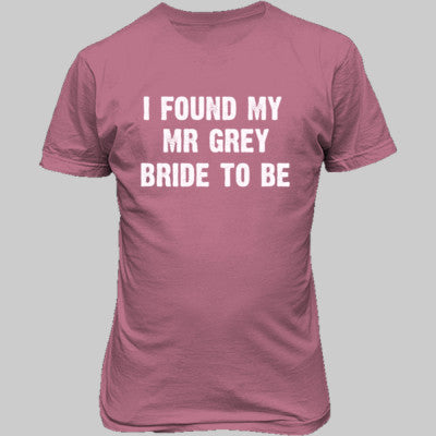 I Found My Mr Grey Tshirt - Unisex T-Shirt FRONT Print S-Azalea- Cool Jerseys - 1