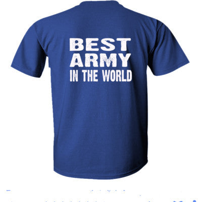 Best Army In The World - Ultra-Cotton T-Shirt Back Print Only S-Metro Blue- Cool Jerseys - 1