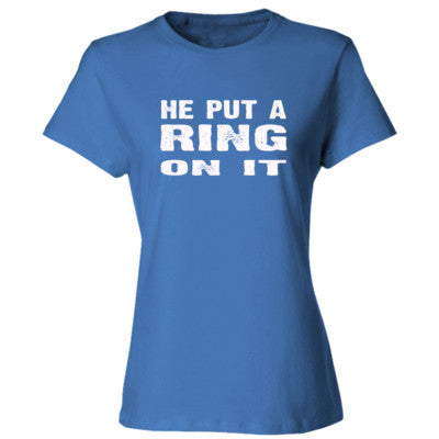 He Put A Ring On It Tshirt - Ladies' Cotton T-Shirt S-Carolina Blue- Cool Jerseys - 1