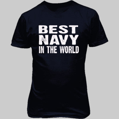 Best Navy In The World - Unisex T-Shirt FRONT Print - Cool Jerseys - 1