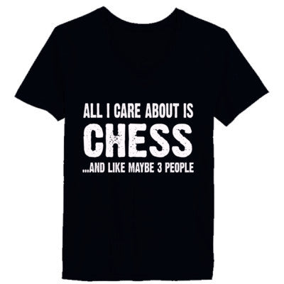 All i Care About Chess And Like Maybe Three People tshirt - Ladies' V-Neck T-Shirt XS-Vintage Black- Cool Jerseys - 1