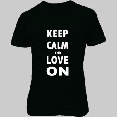Keep Calm And Love On - Unisex T-Shirt FRONT Print S-Forest- Cool Jerseys - 1