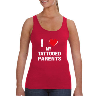 I Love My Tattooed Parents Tshirt - Ladies Tank Top S-Independence Red- Cool Jerseys - 1