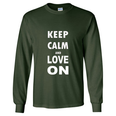Keep Calm And Love On - Long Sleeve T-Shirt S-Forest Green- Cool Jerseys - 1