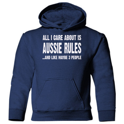All i Care About Is Aussie Rules And Like Maybe Three People Heavy Blend Children's Hooded Sweatshirt S-Navy- Cool Jerseys - 1
