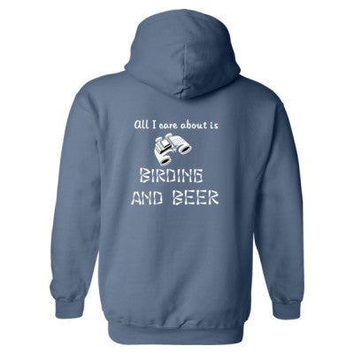 All i Care About Is Birding And Beer - Heavy Blend™ Hooded Sweatshirt BACK ONLY S-Indigo Blue- Cool Jerseys - 1