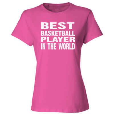 Best Basketball Player In The World - Ladies' Cotton T-Shirt S-Wow Pink- Cool Jerseys - 1