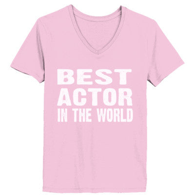Best Actor In The World - Ladies' V-Neck T-Shirt - Cool Jerseys - 1
