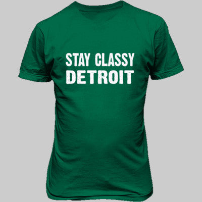 Stay Classy Detroit tshirt - Unisex T-Shirt FRONT Print S-Kelly Green- Cool Jerseys - 1