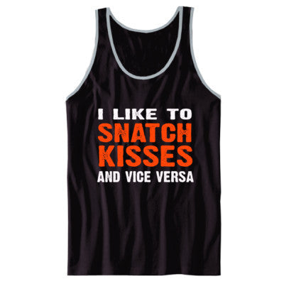 I Like To Snatch Kisses And Vice Versa tshirt - Unisex Jersey Tank XS-Black- Cool Jerseys - 1