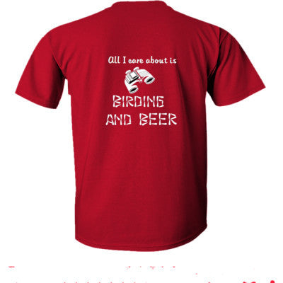 All i Care About Is Birding And Beer tshirt - Ultra-Cotton T-Shirt Back Print Only S-Cardinal Red- Cool Jerseys - 1