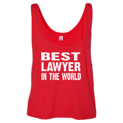 Best Lawyer In The World - Ladies' Cropped Tank Top - Cool Jerseys - 1