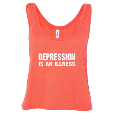 Depression Is An Illness Tshirt - Ladies' Cropped Tank Top S-Coral- Cool Jerseys - 1