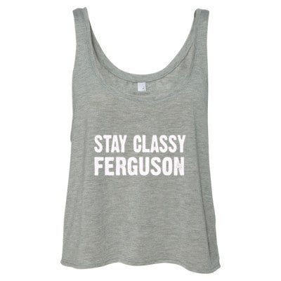 Stay Classy Ferguson tshirt - Ladies' Cropped Tank Top S-Athletic Heather- Cool Jerseys - 1