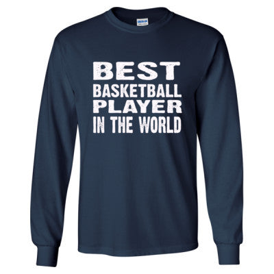 Best Basketball Player In The World - Long Sleeve T-Shirt S-Navy- Cool Jerseys - 1