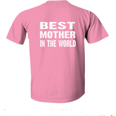 Best Mother In The World - Ultra-Cotton T-Shirt Back Print Only S-Azalea- Cool Jerseys - 1