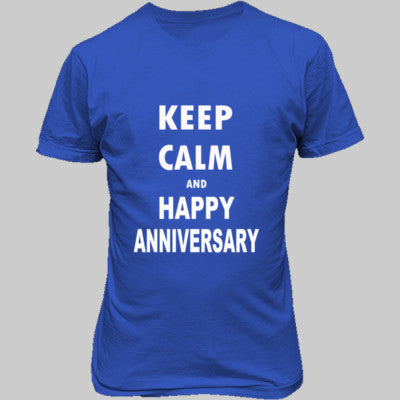 Keep Calm And Happy Anniversary - Unisex T-Shirt FRONT Print S-Antique Royal- Cool Jerseys - 1