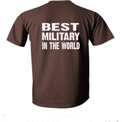 Best Military In The World - Ultra-Cotton T-Shirt Back Print Only S-Dark Chocolate- Cool Jerseys - 1