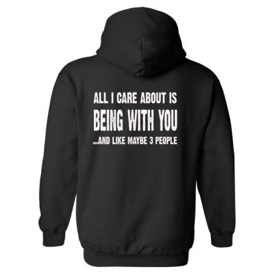 All i Care About Is Being With You Heavy Blend™ Hooded Sweatshirt BACK ONLY S-Black- Cool Jerseys - 1