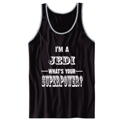 Im A Jedi Whats Your Superpower? - Unisex Jersey Tank XS-Black- Cool Jerseys - 1