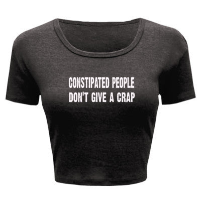 Constipated People Dont Give A Crap Tshirt - Ladies' Crop Top XS/S-Deep Heather- Cool Jerseys - 1