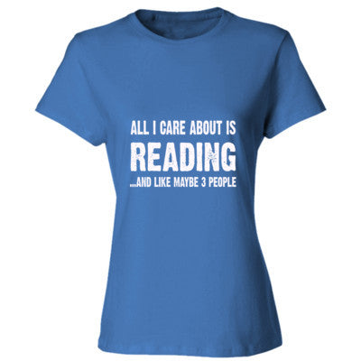 All i care about is READING - Ladies' 4.5 oz., 100% Ringspun Cotton nano-T® T-Shirt S-Carolina Blue- Cool Jerseys - 1