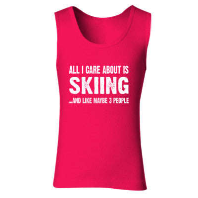 All i Care About Skiing And Like Maybe Three People tshirt - Ladies' Soft Style Tank Top S-Cherry Red- Cool Jerseys - 1
