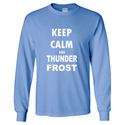 Keep Calm And Thunderfrost - Long Sleeve T-Shirt - Cool Jerseys - 1