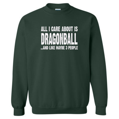 All i Care About Is Dragonball tshirt - Heavy Blend™ Crewneck Sweatshirt S-Forest- Cool Jerseys - 1