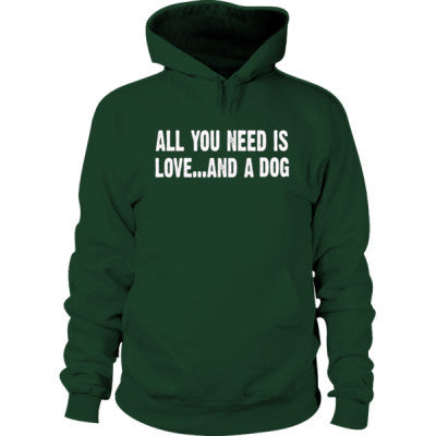 All you need is love and a dog Hoodie S-Forest Green- Cool Jerseys - 1