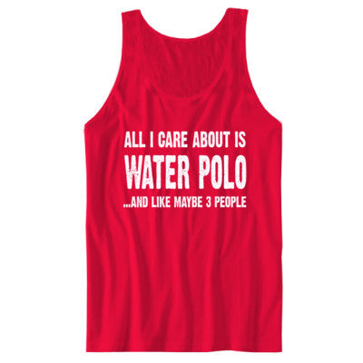 All i Care About Water Polo And Like Maybe Three People tshirt - Unisex Jersey Tank S-Red- Cool Jerseys - 1