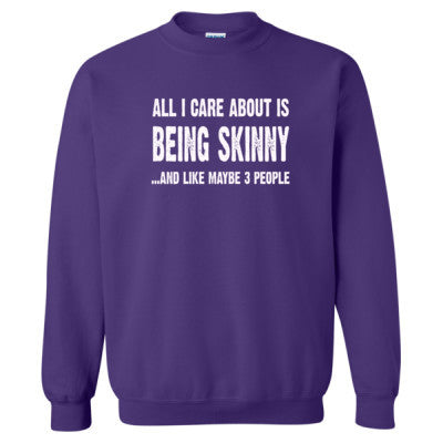 All i Care About Is Being Skinny tshirt - Heavy Blend™ Crewneck Sweatshirt S-Purple- Cool Jerseys - 1