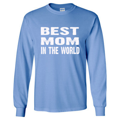 Best Mom In The World - Long Sleeve T-Shirt S-Carolina Blue- Cool Jerseys - 1