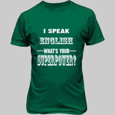 I speak English - Unisex T-Shirt FRONT Print - Cool Jerseys - 1