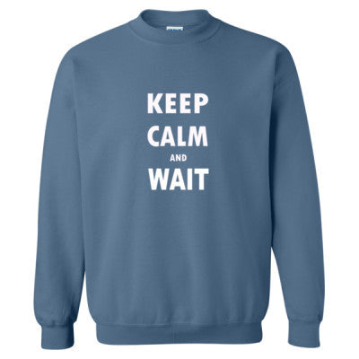 Keep Calm And Wait - Heavy Blend™ Crewneck Sweatshirt S-Indigo Blue- Cool Jerseys - 1