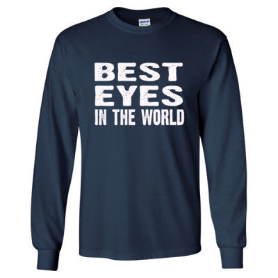 Best Eyes In The World - Long Sleeve T-Shirt - Cool Jerseys - 1