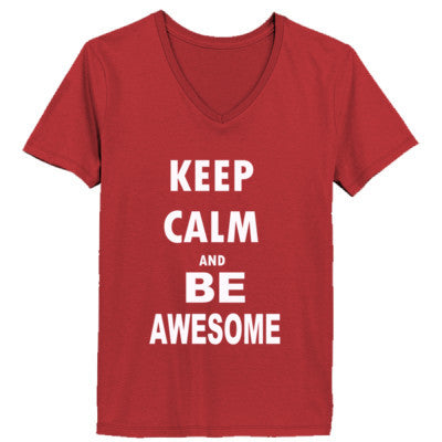 Keep Calm And Be Awesome - Ladies' V-Neck T-Shirt - Cool Jerseys - 1
