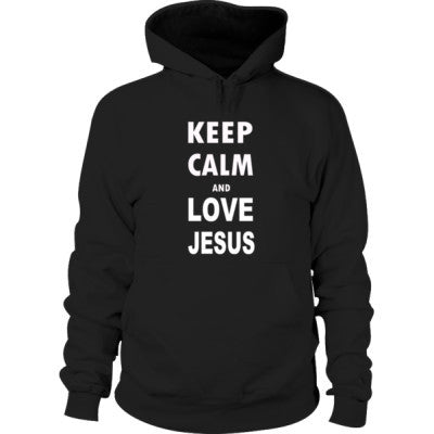 Keep Calm And Love Jesus - Hoodie S-Black- Cool Jerseys - 1