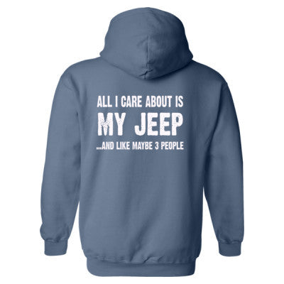 All i Care About Is My Jeep Heavy Blend™ Hooded Sweatshirt BACK ONLY S-Indigo Blue- Cool Jerseys - 1