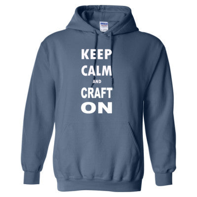 Keep Calm And Craft On - Heavy Blend™ Hooded Sweatshirt - Cool Jerseys - 1