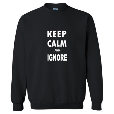 Keep Calm And Ignore - Heavy Blend™ Crewneck Sweatshirt S-Black- Cool Jerseys - 1