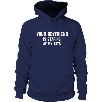 Your Boyfriend Is Staring At My Tats Hoodie S-Navy- Cool Jerseys - 1