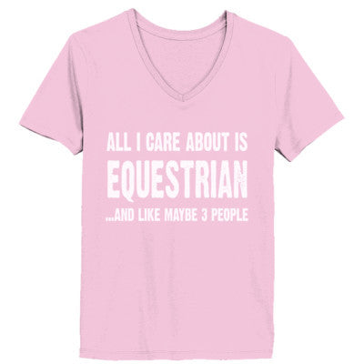 All i Care About Equestrian And Like Maybe Three People tshirt - Ladies' V-Neck T-Shirt XS-Pale Pink- Cool Jerseys - 1