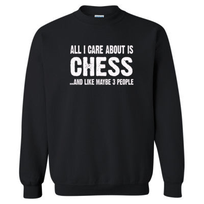 All i Care About Chess And Like Maybe Three People tshirt - Heavy Blend™ Crewneck Sweatshirt S-Black- Cool Jerseys - 1
