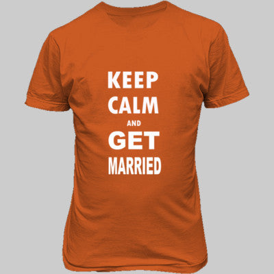Keep Calm And Get Married - Unisex T-Shirt FRONT Print S-Orange- Cool Jerseys - 1