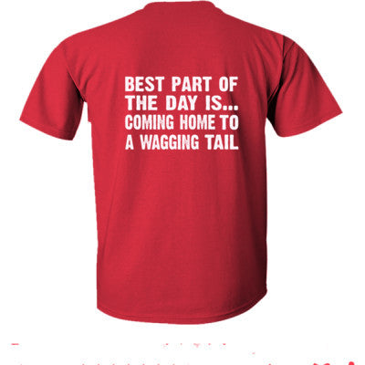 Best Part of the Day Is Coming Home To A Wagging Tail tshirt - Ultra-Cotton T-Shirt Back Print Only S-Red- Cool Jerseys - 1