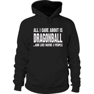 All i Care About Is Dragonball Hoodie S-Black- Cool Jerseys - 1