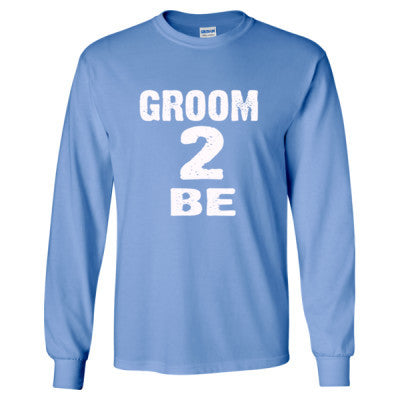 Groom To Be shirt - Long Sleeve T-Shirt S-Carolina Blue- Cool Jerseys - 1