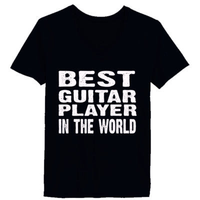 Best Guitar Player In The World - Ladies' V-Neck T-Shirt - Cool Jerseys - 1